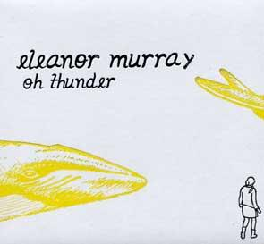 Album Review Eleanor Murray - oh, thunder