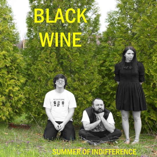 Black Wine's Summer of Indifference