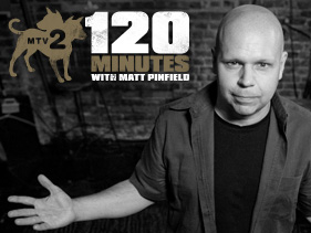 What's the story Matt Pinfield 120 Minutes