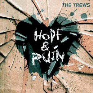 The trews Single review Hope and Ruin