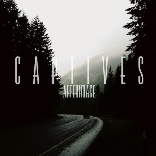 The Afterimage of CAPTIVES EP Review