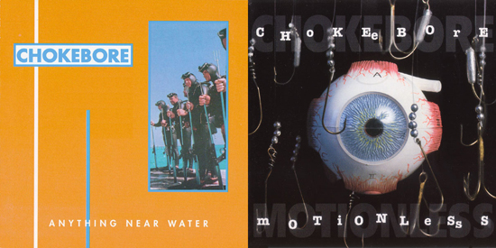 Chokebore reissues Anything Near Water and Motionless