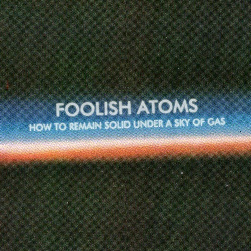 Free Single Download by Foolish Atoms