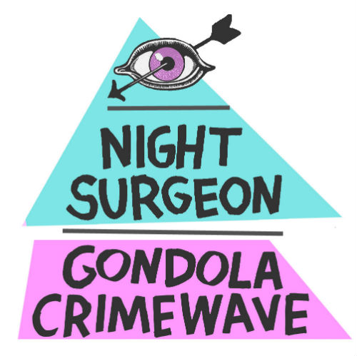 Night Surgeon Gondola Crimewave single review