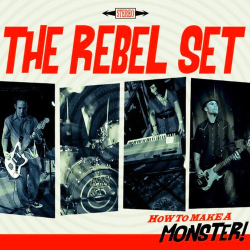 Rebel Set How to Make a Monster