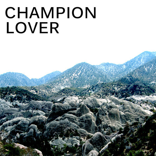 Champion Lover Toronto Noise Punk Debut