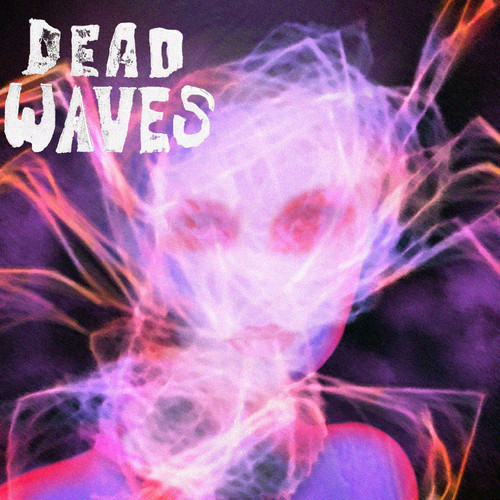 Dead Waves Singles review