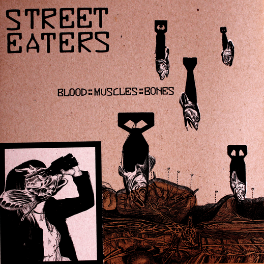 Street Eaters blood musles bones