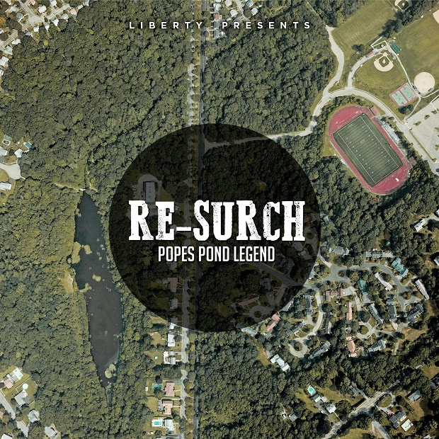 "[Mixtape] Re-Surch – ""Popes Pond Legend"" Yo check out the raw @resurch"