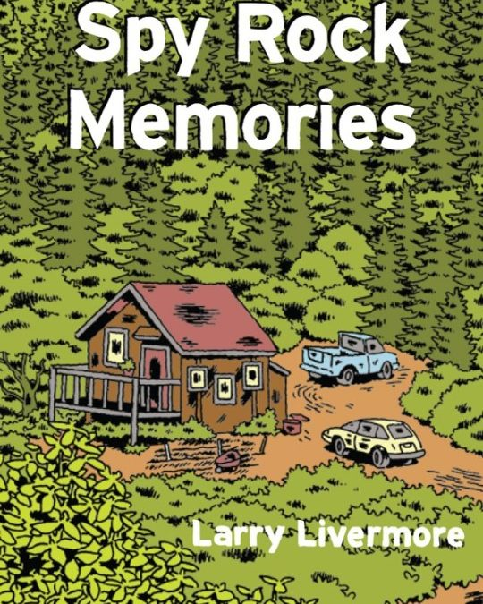 Pastoral Spy Rock Memories by Larry Livermore